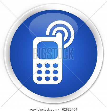 Cellphone Ringing Icon Premium Blue Round Button