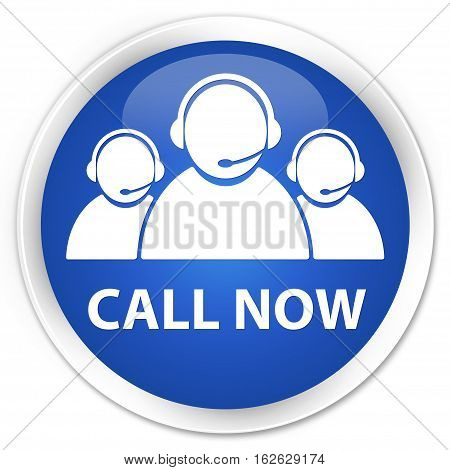Call Now (customer Care Team Icon) Premium Blue Round Button