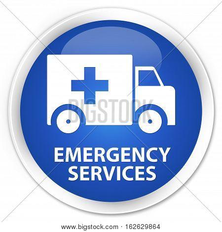 Emergency Services Premium Blue Round Button