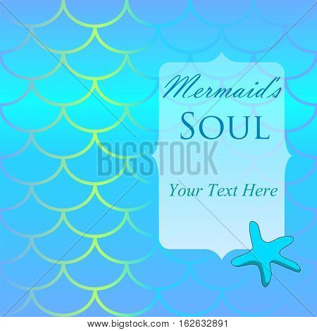Fish skin pattern with starfish and place for text. Mermaid tail background with star and place for text. Sea backdrop. Summer party invitation or card. Seaside wedding. Turquoise scales texture
