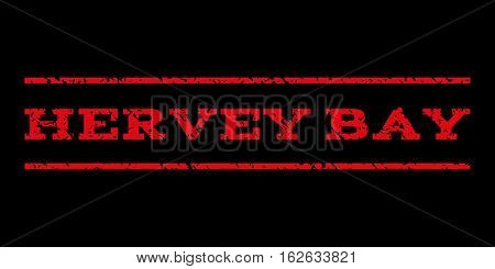 Hervey Bay watermark stamp. Text caption between horizontal parallel lines with grunge design style. Rubber seal stamp with dirty texture. Vector red color ink imprint on a black background.