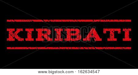 Kiribati watermark stamp. Text caption between horizontal parallel lines with grunge design style. Rubber seal stamp with unclean texture. Vector red color ink imprint on a black background.