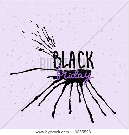 Handwritten text Black Friday . Brush script lettering. Black abstract stain. Vector design.