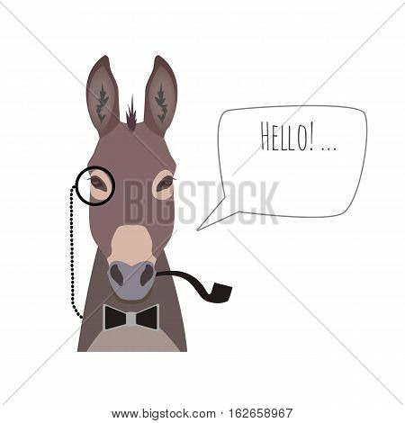 Vector hipster donkey wearing bowtie and monocle and pipe saying hello isolated. Object for advertisement, web page design, poster, banner, print element. Flat, cartoon style
