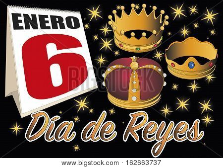 Dia de reyes magos. three wise men day date in the calendar. January 6 Spanish tradition
