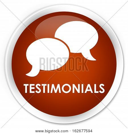 Testimonials (chat Icon) Premium Brown Round Button