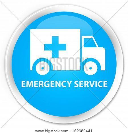 Emergency Service Premium Cyan Blue Round Button