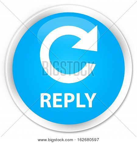 Reply (rotate Arrow Icon) Premium Cyan Blue Round Button