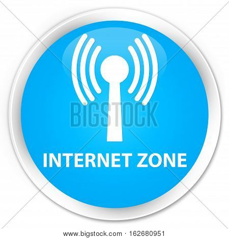 Internet Zone (wlan Network) Premium Cyan Blue Round Button