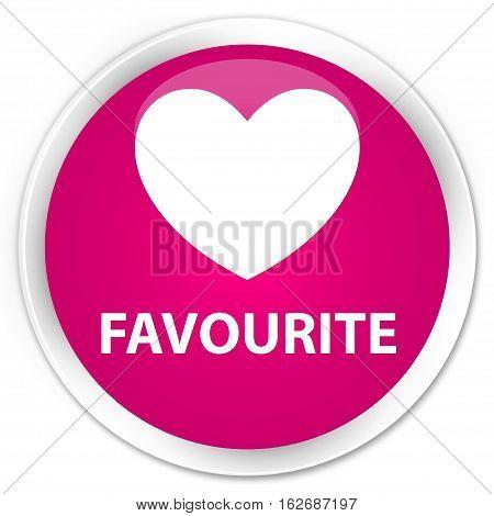 Favourite (heart Icon) Premium Pink Round Button