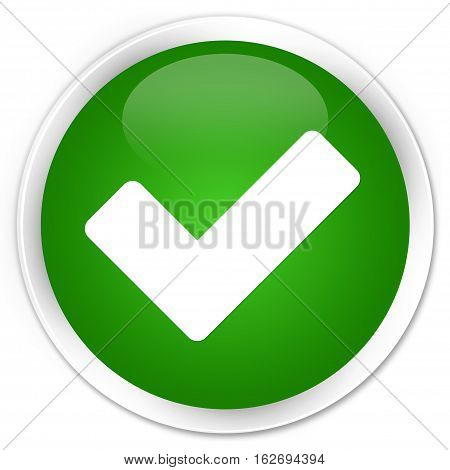 Validate Icon Premium Green Round Button