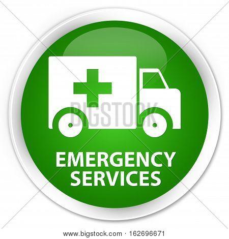 Emergency Services Premium Green Round Button
