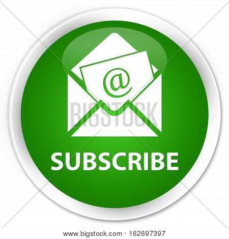 Subscribe (newsletter Email Icon) Premium Green Round Button