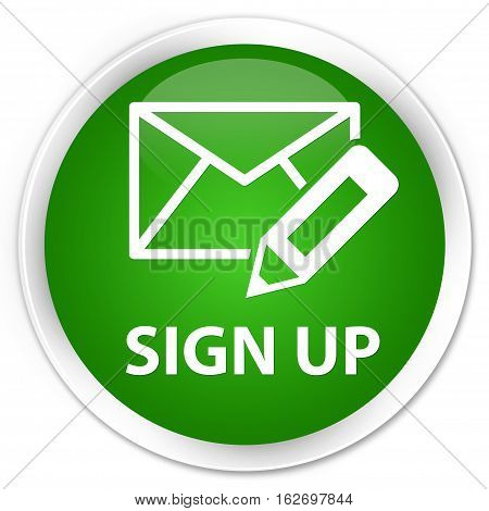 Sign Up (edit Mail Icon) Premium Green Round Button