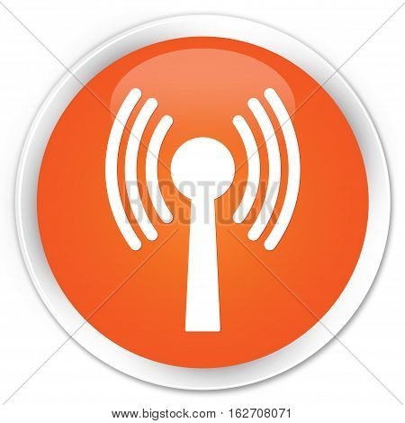 Wlan Network Icon Premium Orange Round Button