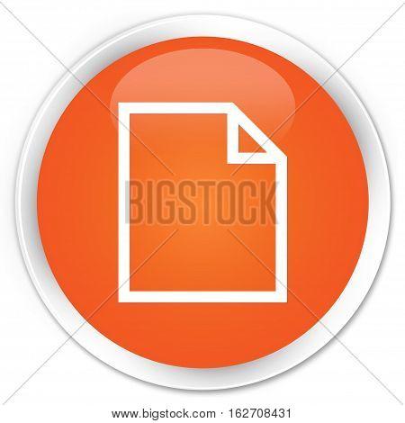 Blank Page Icon Premium Orange Round Button