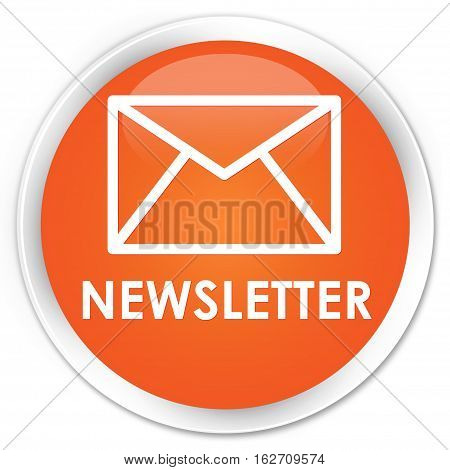 Newsletter Premium Orange Round Button