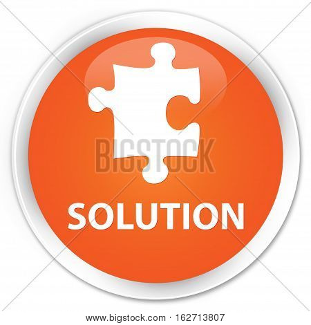 Solution (puzzle Icon) Premium Orange Round Button