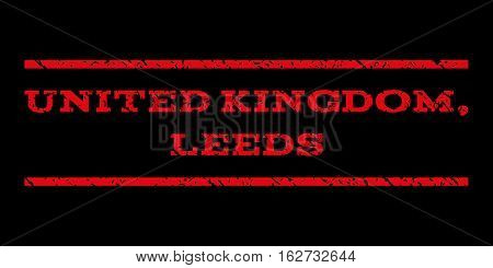 United Kingdom, Leeds watermark stamp. Text tag between horizontal parallel lines with grunge design style. Rubber seal stamp with dirty texture. Vector red color ink imprint on a black background.