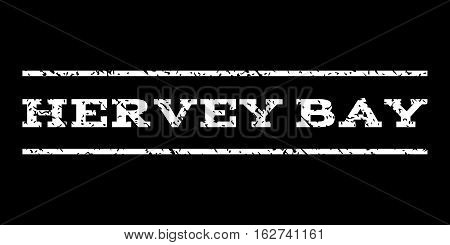 Hervey Bay watermark stamp. Text caption between horizontal parallel lines with grunge design style. Rubber seal stamp with dust texture. Vector white color ink imprint on a black background.