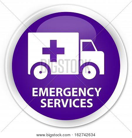 Emergency Services Premium Purple Round Button