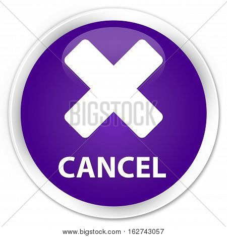 Cancel Premium Purple Round Button