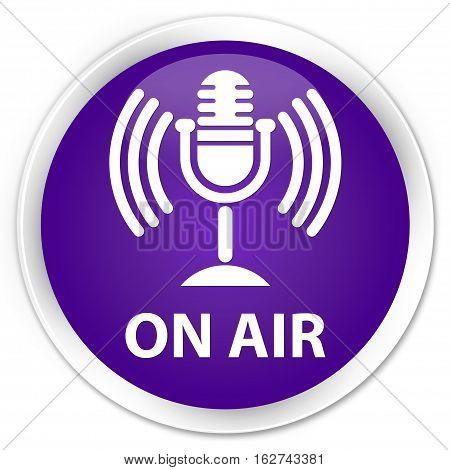 On Air (mic Icon) Premium Purple Round Button
