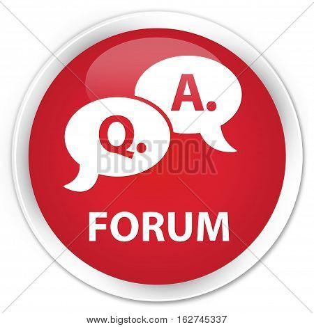 Forum (question Answer Bubble Icon) Premium Red Round Button