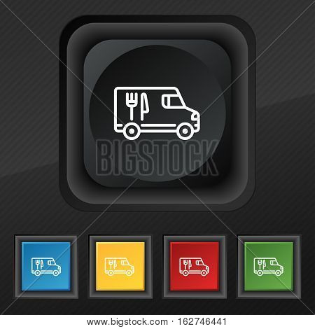 Food Truck Icon Symbol. Set Of Five Colorful, Stylish Buttons On Black Texture For Your Design. Vect