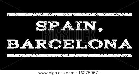 Spain, Barcelona watermark stamp. Text tag between horizontal parallel lines with grunge design style. Rubber seal stamp with scratched texture. Vector white color ink imprint on a black background.