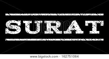Surat watermark stamp. Text caption between horizontal parallel lines with grunge design style. Rubber seal stamp with dust texture. Vector white color ink imprint on a black background.