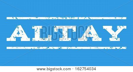 Altay watermark stamp. Text caption between horizontal parallel lines with grunge design style. Rubber seal stamp with dirty texture. Vector white color ink imprint on a blue background.