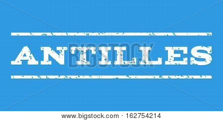 Antilles watermark stamp. Text caption between horizontal parallel lines with grunge design style. Rubber seal stamp with dust texture. Vector white color ink imprint on a blue background.
