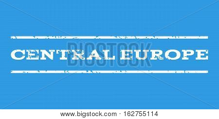 Central Europe watermark stamp. Text tag between horizontal parallel lines with grunge design style. Rubber seal stamp with dust texture. Vector white color ink imprint on a blue background.
