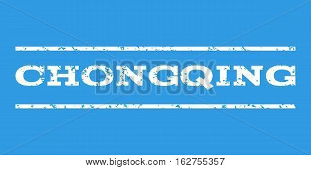 Chongqing watermark stamp. Text caption between horizontal parallel lines with grunge design style. Rubber seal stamp with unclean texture. Vector white color ink imprint on a blue background.