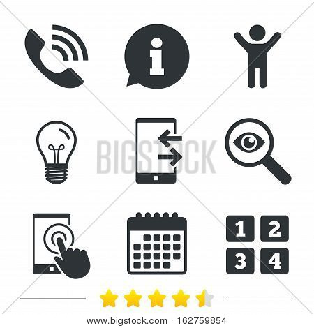 Phone icons. Touch screen smartphone sign. Call center support symbol. Cellphone keyboard symbol. Incoming and outcoming calls. Information, light bulb and calendar icons. Investigate magnifier