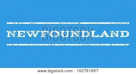 Newfoundland watermark stamp. Text tag between horizontal parallel lines with grunge design style. Rubber seal stamp with dust texture. Vector white color ink imprint on a blue background.