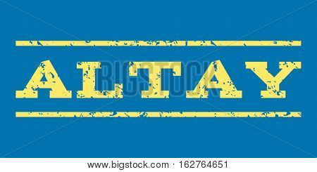 Altay watermark stamp. Text caption between horizontal parallel lines with grunge design style. Rubber seal stamp with scratched texture. Vector yellow color ink imprint on a blue background.
