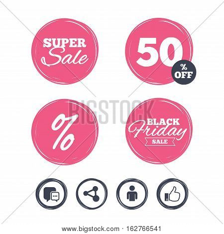 Super sale and black friday stickers. Social media icons. Chat speech bubble and Share link symbols. Like thumb up finger sign. Human person profile. Shopping labels. Vector