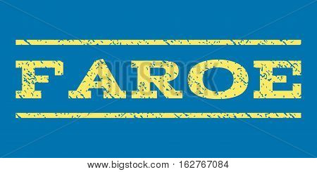 Faroe watermark stamp. Text tag between horizontal parallel lines with grunge design style. Rubber seal stamp with scratched texture. Vector yellow color ink imprint on a blue background.