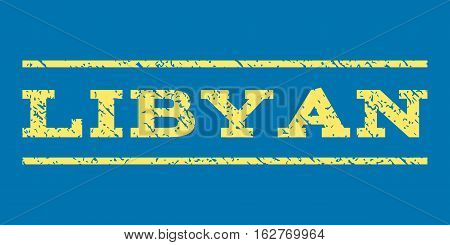 Libyan watermark stamp. Text tag between horizontal parallel lines with grunge design style. Rubber seal stamp with dirty texture. Vector yellow color ink imprint on a blue background.