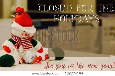 Closed for the holidays sign or social media community service announcement or image with room for copy for emergency number or opening office hours and logo