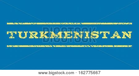 Turkmenistan watermark stamp. Text tag between horizontal parallel lines with grunge design style. Rubber seal stamp with dirty texture. Vector yellow color ink imprint on a blue background.