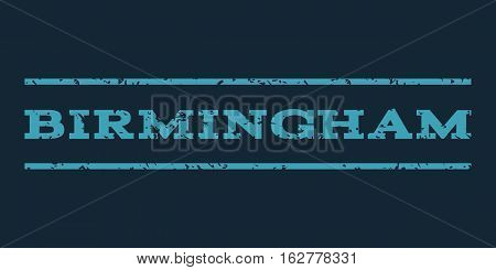 Birmingham watermark stamp. Text tag between horizontal parallel lines with grunge design style. Rubber seal stamp with dirty texture. Vector blue color ink imprint on a dark blue background.