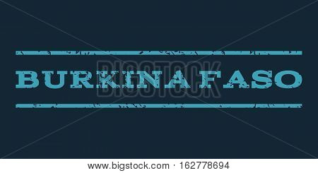 Burkina Faso watermark stamp. Text caption between horizontal parallel lines with grunge design style. Rubber seal stamp with unclean texture. Vector blue color ink imprint on a dark blue background.