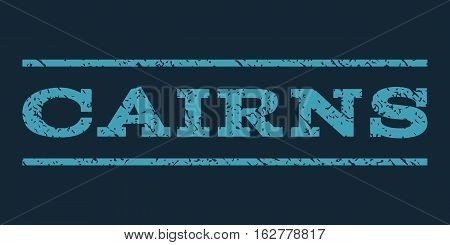 Cairns watermark stamp. Text caption between horizontal parallel lines with grunge design style. Rubber seal stamp with dirty texture. Vector blue color ink imprint on a dark blue background.