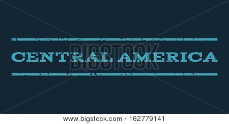 Central America watermark stamp. Text caption between horizontal parallel lines with grunge design style. Rubber seal stamp with dust texture. Vector blue color ink imprint on a dark blue background.