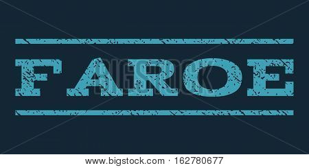 Faroe watermark stamp. Text tag between horizontal parallel lines with grunge design style. Rubber seal stamp with dust texture. Vector blue color ink imprint on a dark blue background.