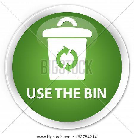 Use The Bin Premium Soft Green Round Button