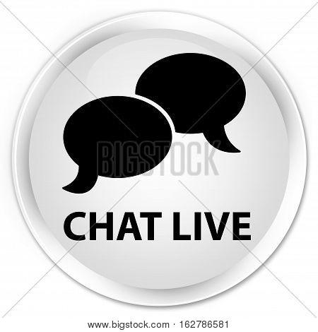 Chat Live Premium White Round Button